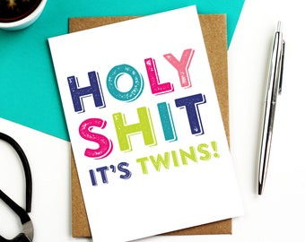 Holy Shit It's Twins Funny New Baby Joke Contemporary Typographic Joke British Humour Greetings Card DYPNB003