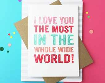 I Love You The Most Funny Contemporary Valentines Cheeky British Inspired Greetings Card DYPLO48