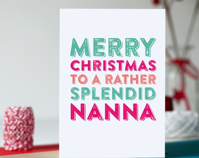 Merry Christmas to A Rather Splendid Nanna British Typographic Holidays Greetings Card DYPCH61