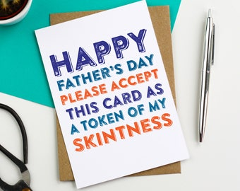 Happy Fathers Day Please Accept this card as a token of my Skintness  Contemporary Typographic Colorful luxury Greetings Card DYPFD036