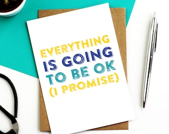 Everything is Going to Be Ok Contemporary Typographic Woodblock Inspired Card