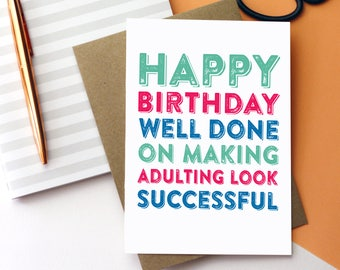 Happy Birthday Well Done on Making Adulting Look Successful Typographic Letterpress Inspired Greetings Card