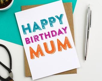 Happy Birthday Mum Lovely British Made Letterpress Inspired Birthday Greetings Card