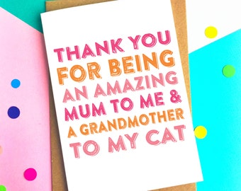 Happy Mother's Day Thank you For Being a Mum to Me and a Grandmother to My Cats funny Mother's day greetings card DYPHMD018