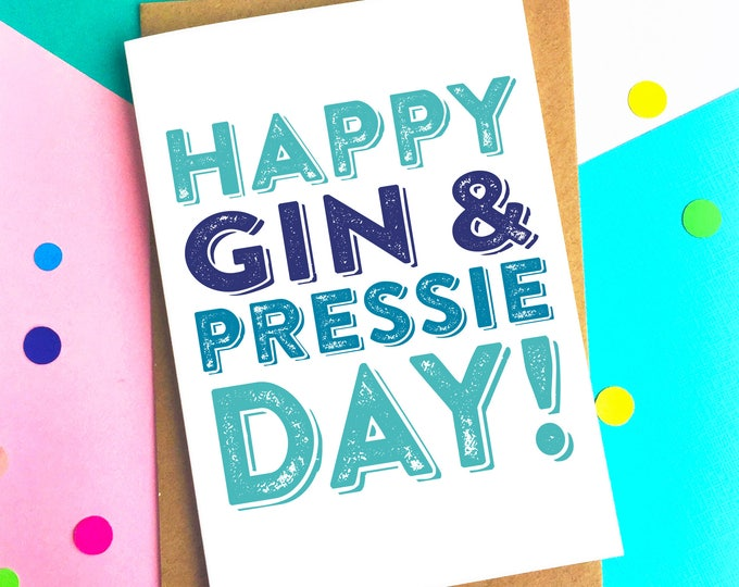 Happy Birthday Gin and Pressie Day Funny Birthday Celebration Greetings Card DYPHB80