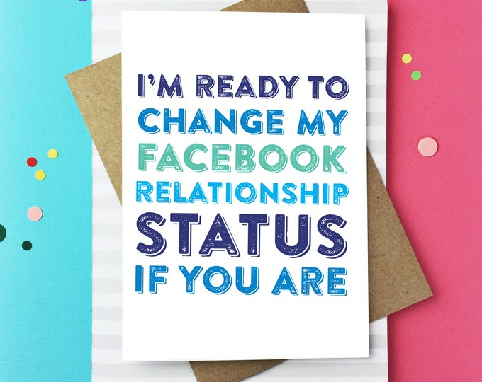 I'm ready to change my Facebook Status Funny Typographic British Made Letterpress Inspired Greetings Card DYPL044