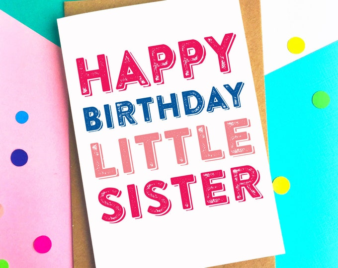 Happy Birthday Little Sister Sibling Contemporary Letterpress Inspired Fun Birthday Greetings Card DYPHB99