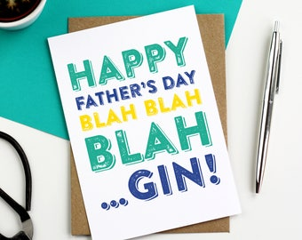 Happy Father's Day Blah Blah Blah Gin Funny Typographic Contemporary Father's Day Card DYPHB016