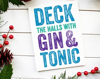 Deck the Halls with Gin & Tonic Christmas Card