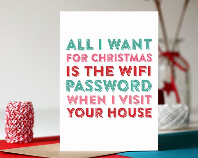 All I Want for Christmas Is the Wifi password Funny Christmas Joke Card DYPCH03
