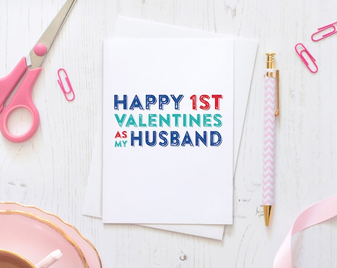 Happy 1st Valentines to My Husband Or Wife Birthday Celebration Typographic Greeting Card