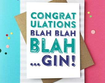 Congratulations Gin and Tonic Celebration Blah Blah Blah Gin Funny British Typographic Colourful Greetings Card DYPC001