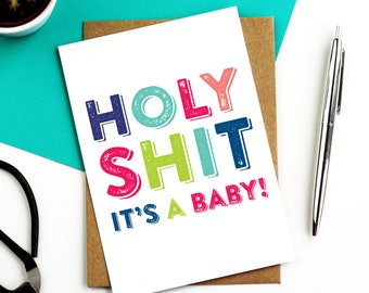 Holy Shit It's A Baby Funny New Baby Joke Contemporary Typographic Joke British Humour Greetings Card DYPNB008