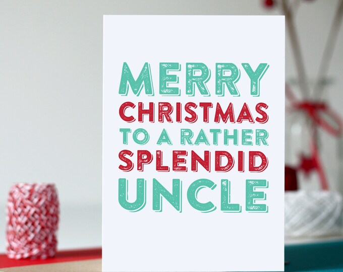 Merry Christmas to a Rather Splendid Uncle Typographic Holidays Greetings Card DYPCH63