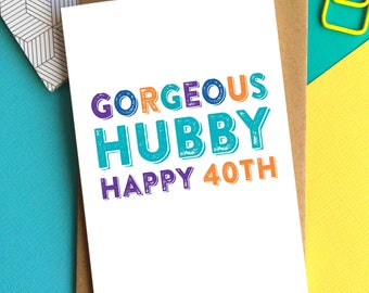 Gorgeous Hubby Personalised Colourful Celebration Typographic Birthday Greeting Card