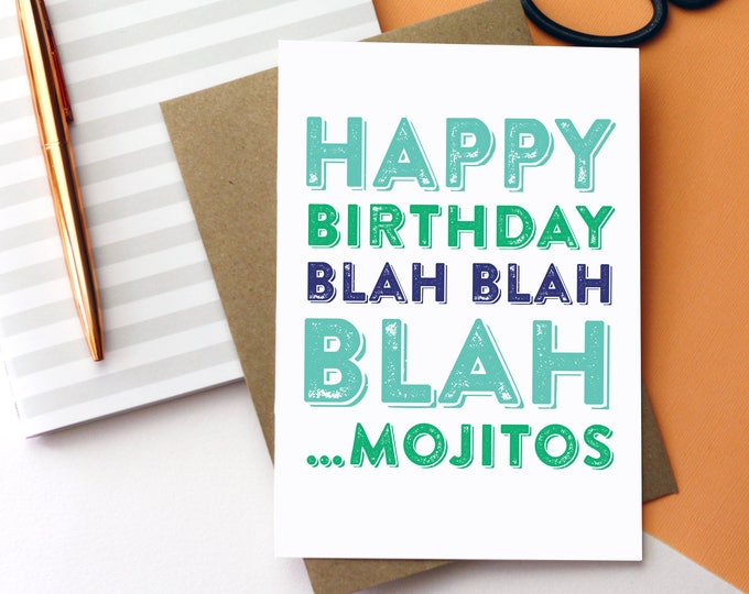 Happy Birthday Blah Blah Blah Mojitos Cocktail Funny Birthday Card DYPHB49