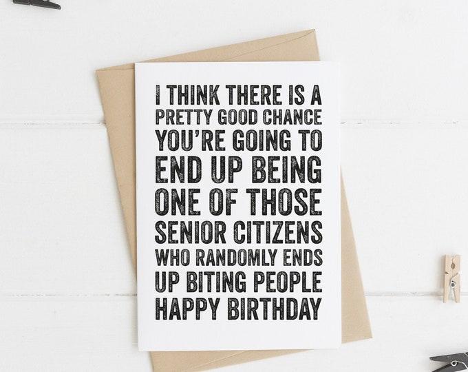 Happy Birthday Funny Senior Citizen Joke Greeting Card