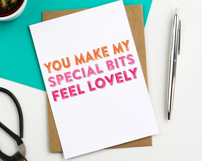 You Make My Special Bits Feel Lovely Typographic Contemporary Anniversary Birthday Valentines Greetings Card