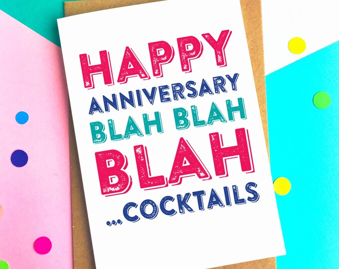 Happy Anniversary Blah Blah Blah Cocktails Funny Celebration Card