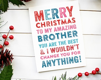 Merry Christmas Brother or Sister Christmas Celebration Card