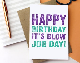 Happy Birthday It's Blow Job Day Typographic Contemporary Letterpress Inspired British Made Funny Greetings Card