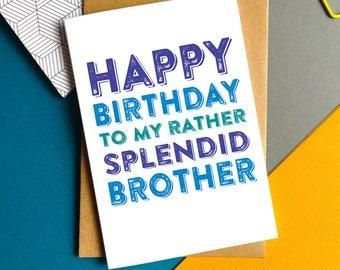 Happy Birthday Brother Typographic Contemporary British Luxury Greetings Birthday Card DYPHB56