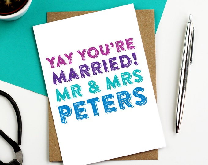 Yay! You're Married Personalised Typographic Inspired British Made Funny Engagement Greetings Card DYPW035