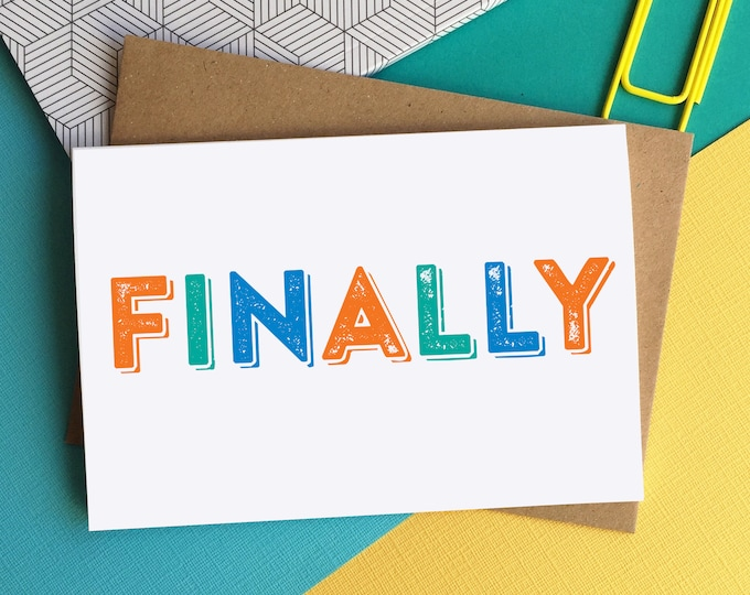 Finally Letterpress contemporary typographic Inspired British Made Funny Greetings Card DYPW016