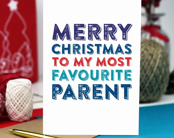 Merry Christmas to my Favourite Parent Contemporary Typographic British Funny Holidays Christmas Greetings Card DYPCH25