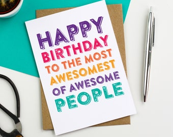 Happy Birthday To The Most Awesomest of Awesome People Typographic Letterpress Inspired Funny Greetings Card DYPHB32