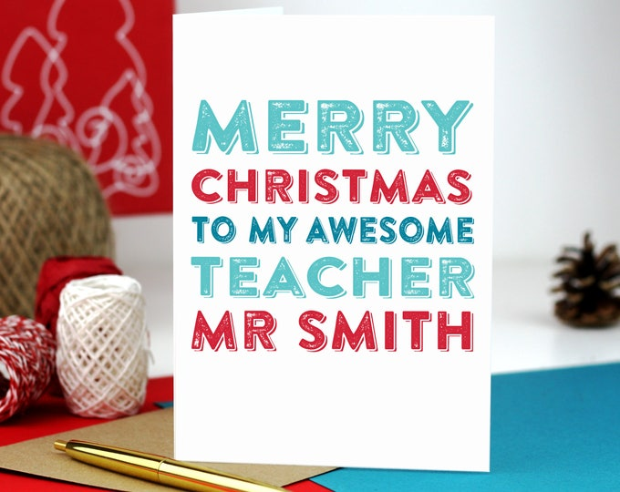 Merry Christmas Personalised Awesome Teacher Typographic Letterpress style Greeting Card DYPCH07