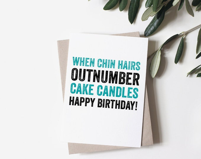 Chin Hairs Vs Cake Candles Funny British Humour Greeting Birthday Card
