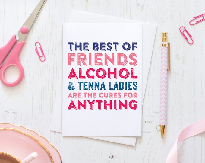 The Best of Friends Inspirational Funny Greetings Card