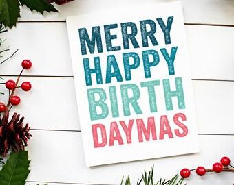 Merry Happy Birthdaymas Cheeky Christmas Typographic Funny British Inspired Greetings Card