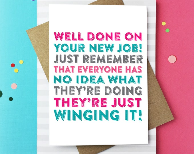 Well done on you new Job Everyone else is whinging it too! Funny Contemporary Typographic Letterpress Inspired Greeting Card DYPNJ001