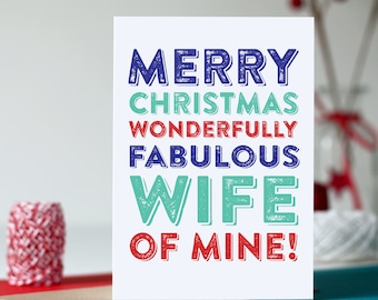 Merry Christmas to my Fabulous  Wife or Husband Colourful Typographic Letterpress Inspired Cheeky Fun Holidays Greetings Card