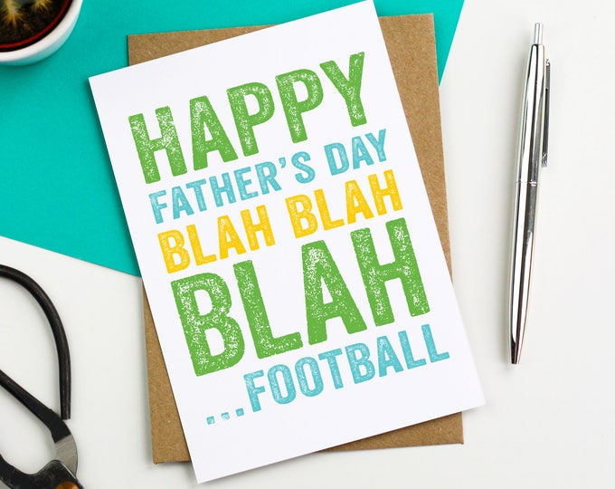 Happy Father's Day Blah Blah Blah Football Funny Typographic contemporary Simple Greetings Card DYPFD015
