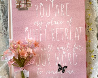 You are my place of Quiet Retreat