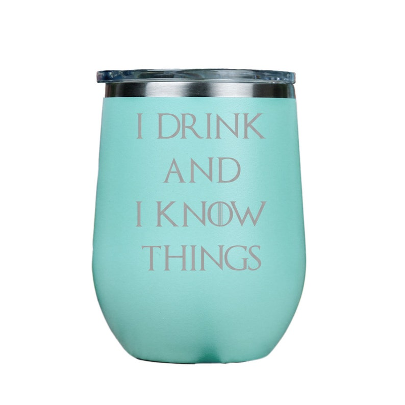 18791ea4364 I Drink and I Know Things Stainless Steel Stemless Wine | Etsy