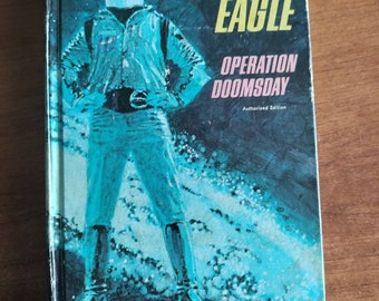 The Space Eagle Operation Doomsday by Jack Pearl illustrated by Arnie Kohn. Whitman Publishing Company classic hardback 1967