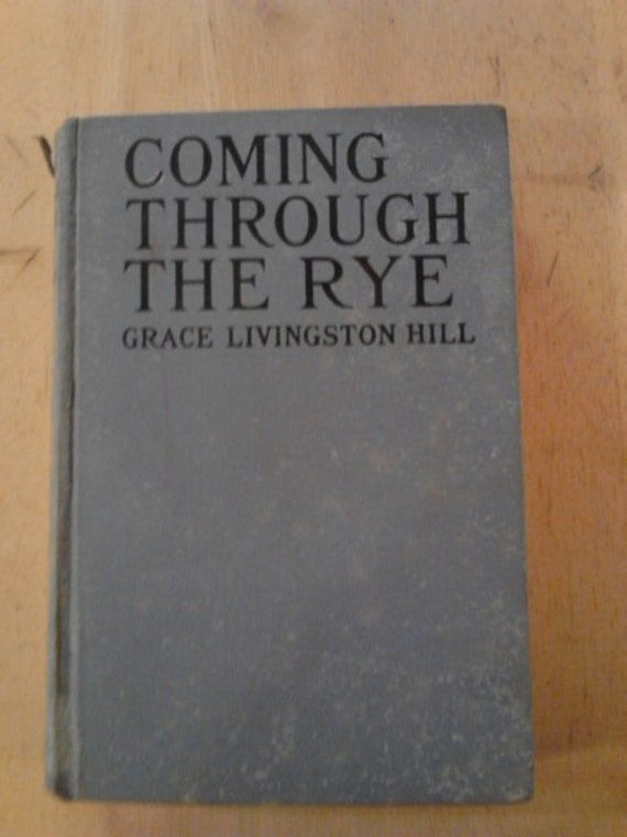 Vintage Book Coming Through The Rye By Grace Livingston Etsy