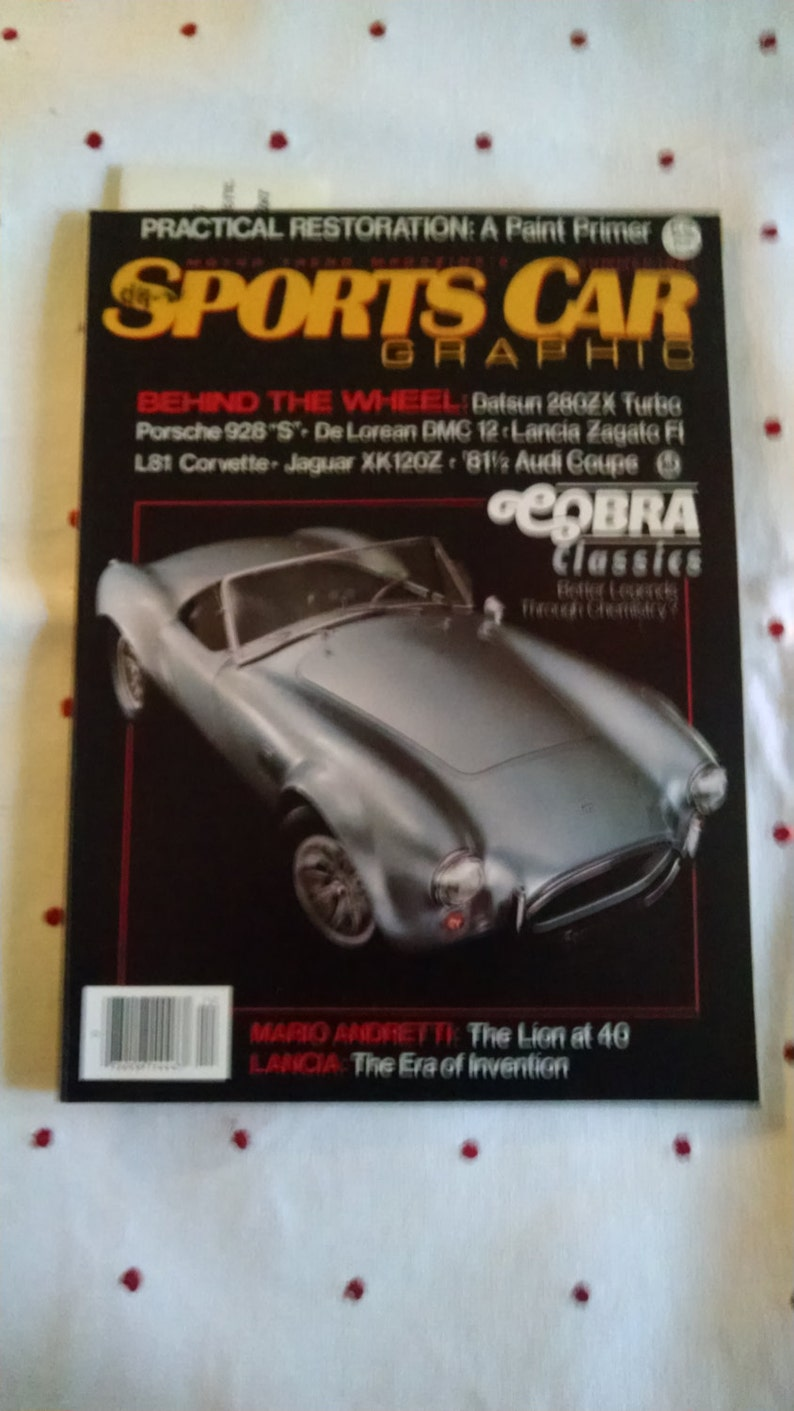 Sports Car Graphic, Summer 1981, features DeLorean and Cobra