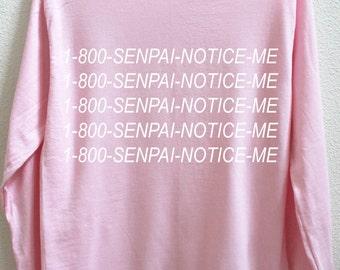 80d16ce71d3 1-800-Senpai-Notice-Me Unisex Long Sleeve Shirt