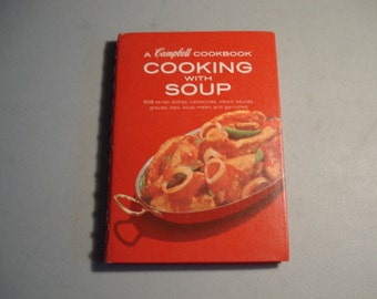 A Campbell Cookbook,  Cooking with Soup, 608 Recipes, Vintage Cookbook,  MMMGood, Cookbook,  Soup, Campbell  Collectible, Soup Preparation