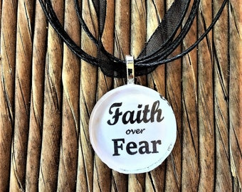 Faith over Fear necklace
