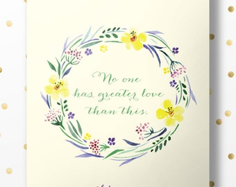 No one has greater love than this. - John 15:13 - Bible Verse Art Print, Printable Scripture, Wall Decor, INSTANT DOWNLOAD