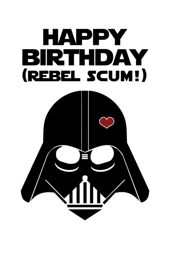 Star Wars Funny Birthday Card Diy Printable Etsy