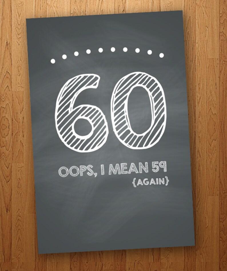 FUNNY 60th Birthday Card DIY Instant Download 4x6