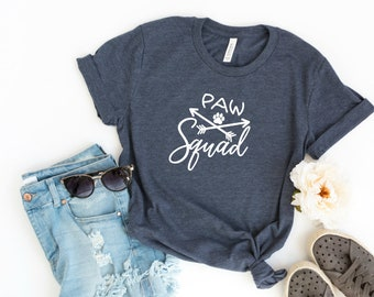 Paw Squad T-Shirt for Dog Moms and Cat Moms