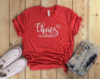 Chaos Coordinator T-Shirt for Busy Moms, Bosses, Teachers
